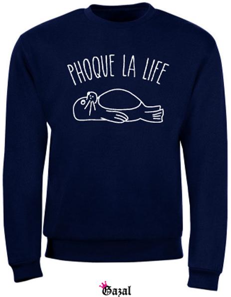 Phoque la life